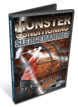 Monster Conditioning Sledgehammers